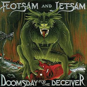 Doomsday for the Deceiver - Vinile LP di Flotsam & Jetsam