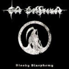 Bloody Blasphemy - CD Audio di God Dethroned
