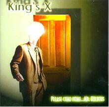 Please Come Home Mr. Bulbous - CD Audio di King's X