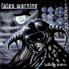 The Spectre Within (New Edition) - CD Audio di Fates Warning