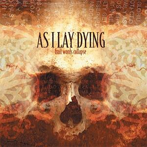 Frail Words Collapse - Vinile LP di As I Lay Dying