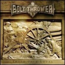 Those Once Loyal - Vinile LP di Bolt Thrower