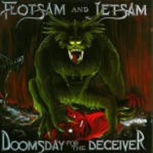 Vinile Doomsday for the Deceiver Flotsam & Jetsam