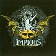Holy Murder Masquerade - CD Audio di Impious