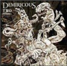 Two (Poverty) - CD Audio di Demiricous