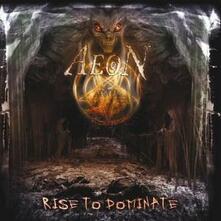 Rise to Dominate - CD Audio di Aeon