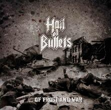 ...of Frost and War - CD Audio di Hail of Bullets