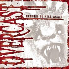 Reborn to Kill Again - CD Audio di Overcast