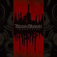 Indoctrine - CD Audio di Blood Revolt