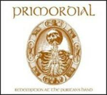 Redemption at the Puritan's Hand (Digipack Limited Edition) - CD Audio + DVD di Primordial