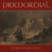 Storm Before Calm - Vinile LP di Primordial