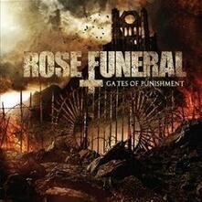 Gates of Punishment - CD Audio di Rose Funeral