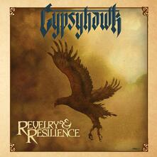 Revelry and Resilience - CD Audio di Gypsyhawk