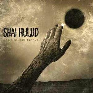 Vinile Reach Beyond the Sun Shai Hulud