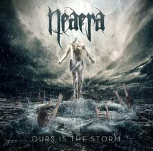 Ours Is the Storm - CD Audio di Neaera