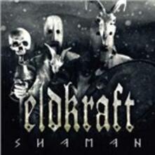 Shaman - Vinile LP di Eldkraft