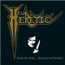 From the Vault. Tortured and Broken (Box) - CD Audio + DVD di Heretic