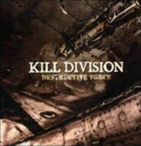 Vinile Destructive Force Kill Division