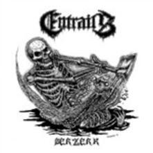 Berzerk - Vinile 7'' di Entrails