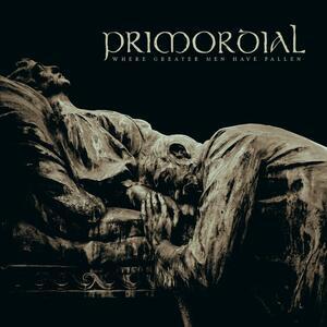 CD Where Greater Men Have Fallen Primordial