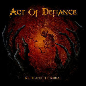 Vinile Birth and the Burial Act of Defiance