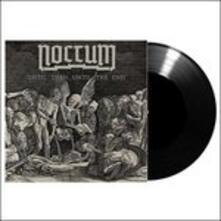 Until Then... Until the End - Vinile LP di Noctum