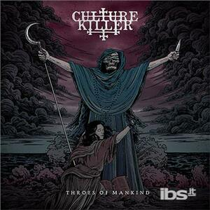 Throes of Mankind - CD Audio di Culture Killer