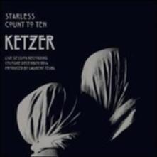 Starless Count to Ten - Vinile 7'' di Ketzer