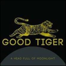 A Head Full of Moonlight - Vinile LP di Good Tiger