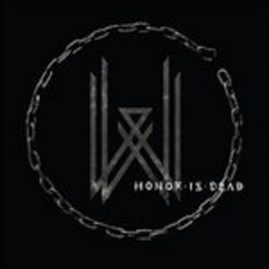 Vinile Honor Is Dead Wovenwar