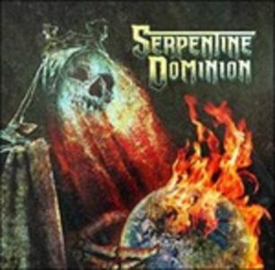 Serpentine Dominion - Vinile LP di Serpentine Dominion