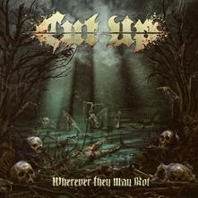 Wherever They May Rot - Vinile LP di Cut Up