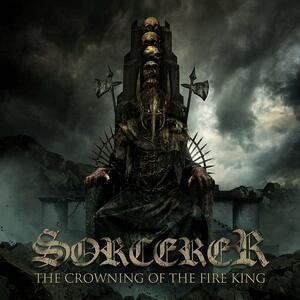 The Crowning of the Fire King - Vinile LP di Sorcerer