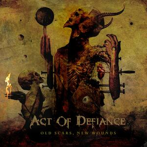 Old Scars New Wounds - Vinile LP di Act of Defiance