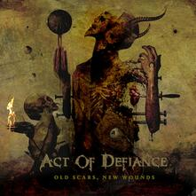 Old Scars, New Wounds - CD Audio di Act of Defiance