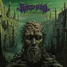 Where Owls Know my Name - CD Audio di Rivers of Nihil
