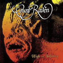 High on Infinity (Limited Edition) - Vinile LP di Count Raven