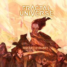 Rhizomes of Insanity - CD Audio di Fractal Universe
