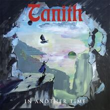 In Another Time (Limited Edition) - Vinile LP di Tanith