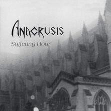 Suffering Hour - CD Audio di Anacrusis