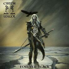 Forever Black - Vinile LP di Cirith Ungol