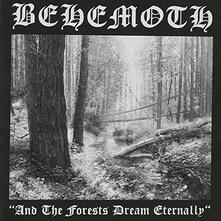 And the Forests Dream Eternally - Vinile LP di Behemoth