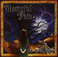 In the Shadows - CD Audio di Mercyful Fate