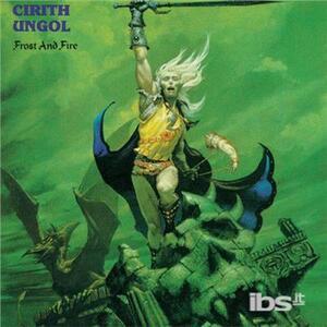 Frost and Fire - Vinile LP di Cirith Ungol