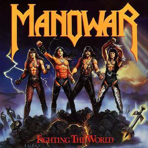 Fighting the World - Vinile LP di Manowar