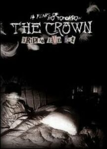 Film Crown. 14 Years Of No Tomorrow