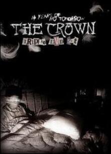 Crown. 14 Years Of No Tomorrow (3 DVD) - DVD