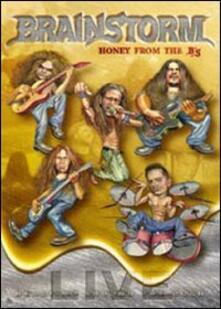 Brainstorm. Honey From The B'S (2 DVD) - DVD di Brainstorm
