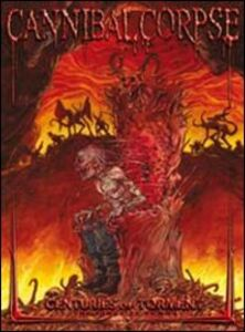 Film Cannibal Corpse. Centuries Of Torment