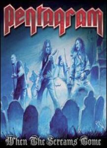 Pentagram. When the Screams Come - DVD